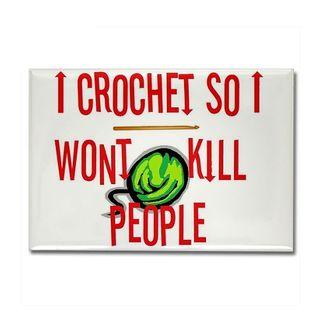 I crochet so